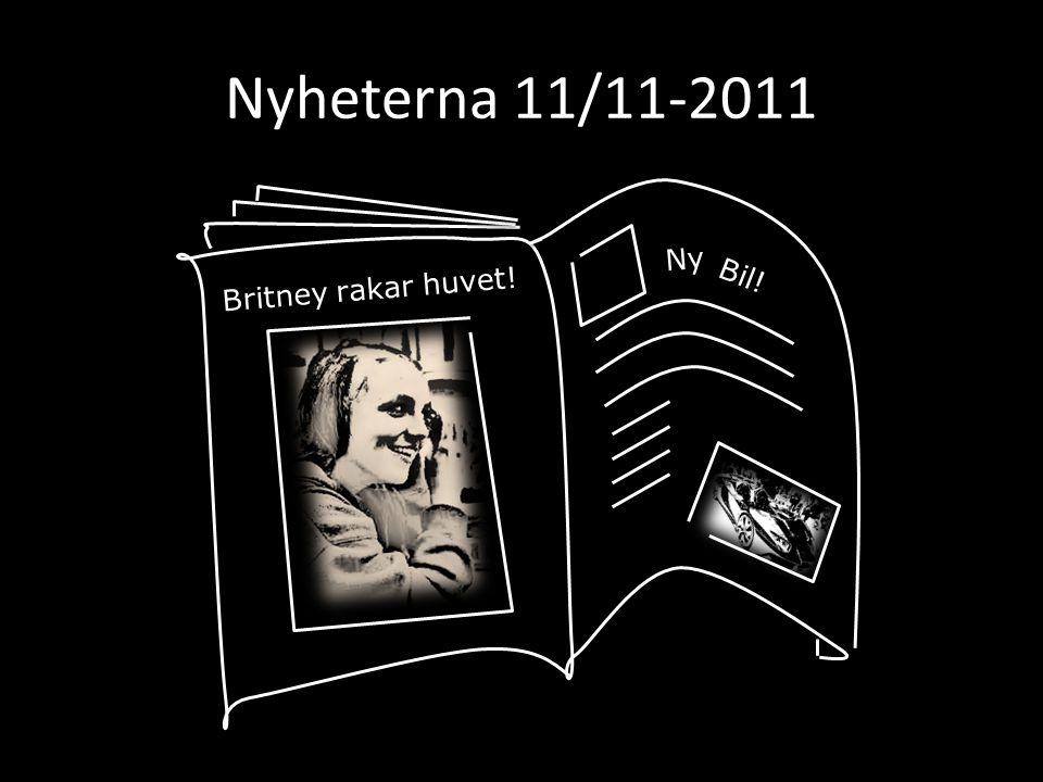 Nyheterna 11/11-2011 Ny Britney rakar huvet! Bil!