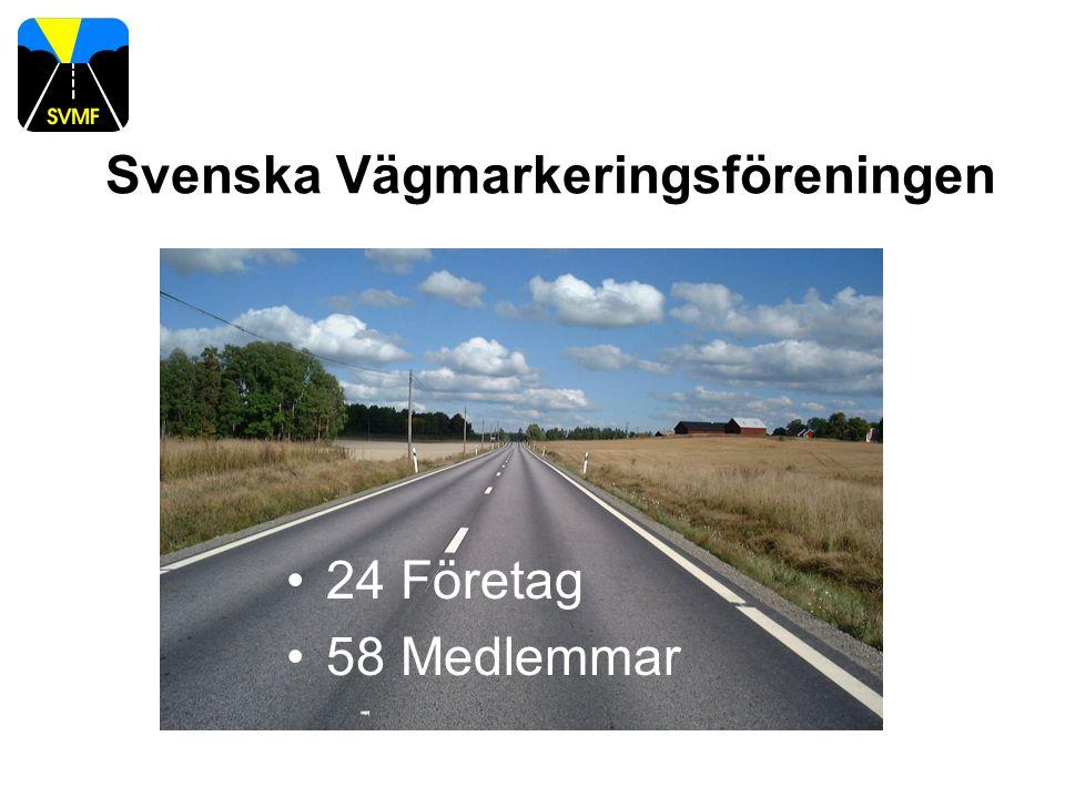 24 Företag 58 Medlemmar Svenska Vägmarkeringsföreningen