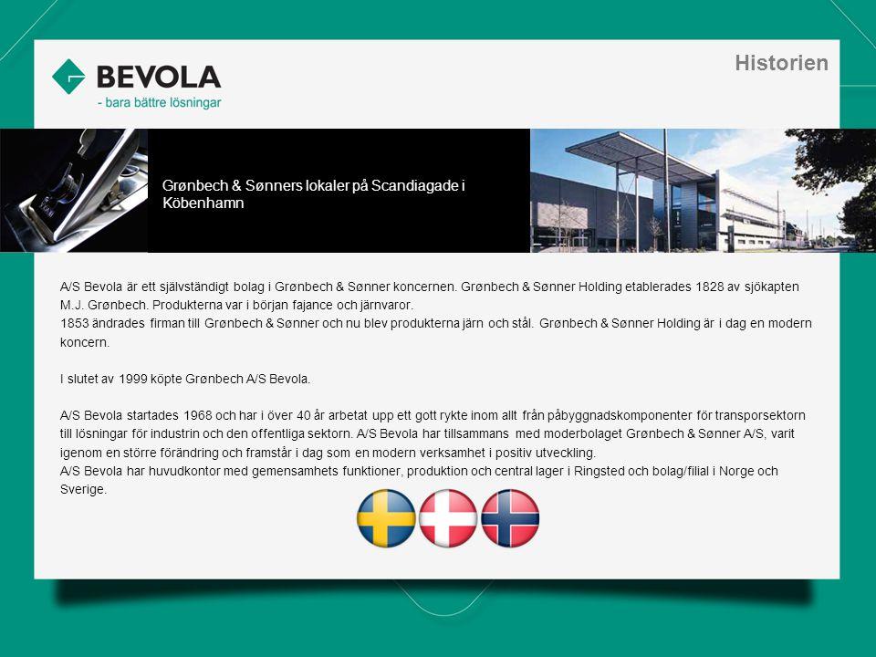 History A/S Bevola är ett självständigt bolag i Grønbech & Sønner koncernen.