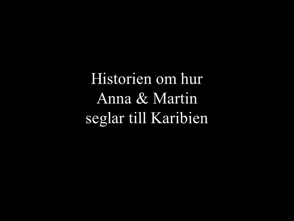 Historien om hur Anna & Martin seglar till Karibien