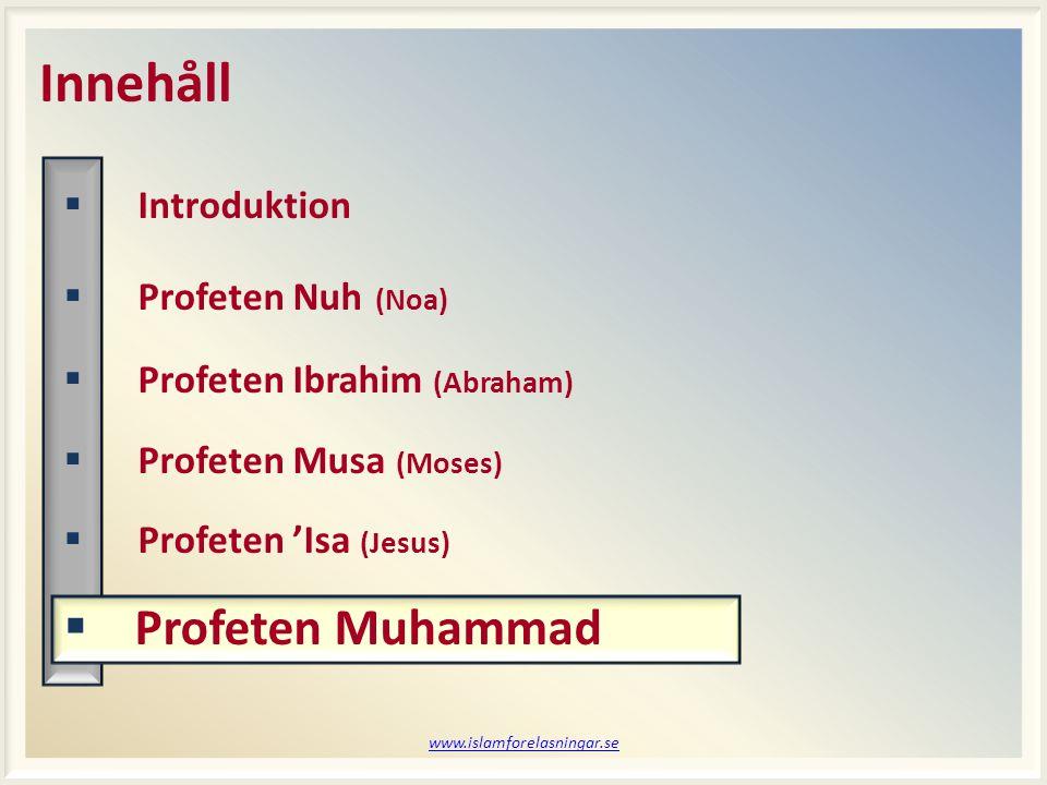 www.islamforelasningar.se Session 18 Vem kommer ihåg.