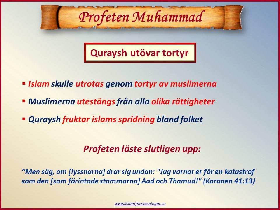 Avslutning - Session 18 www.islamforelasningar.se Profeten Muhammad