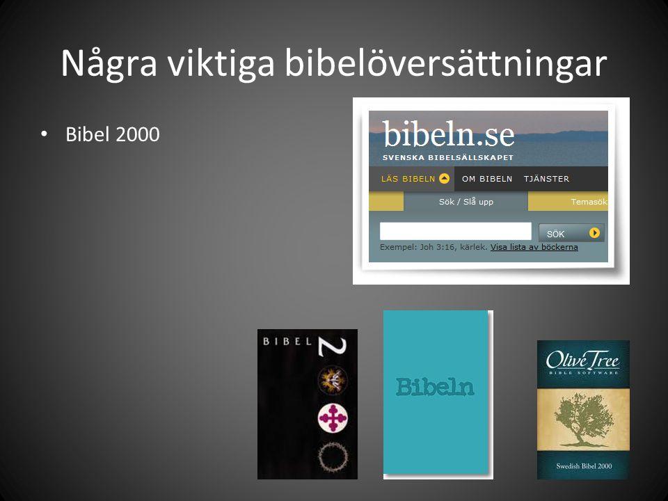 Några viktiga bibelöversättningar Bibel 2000