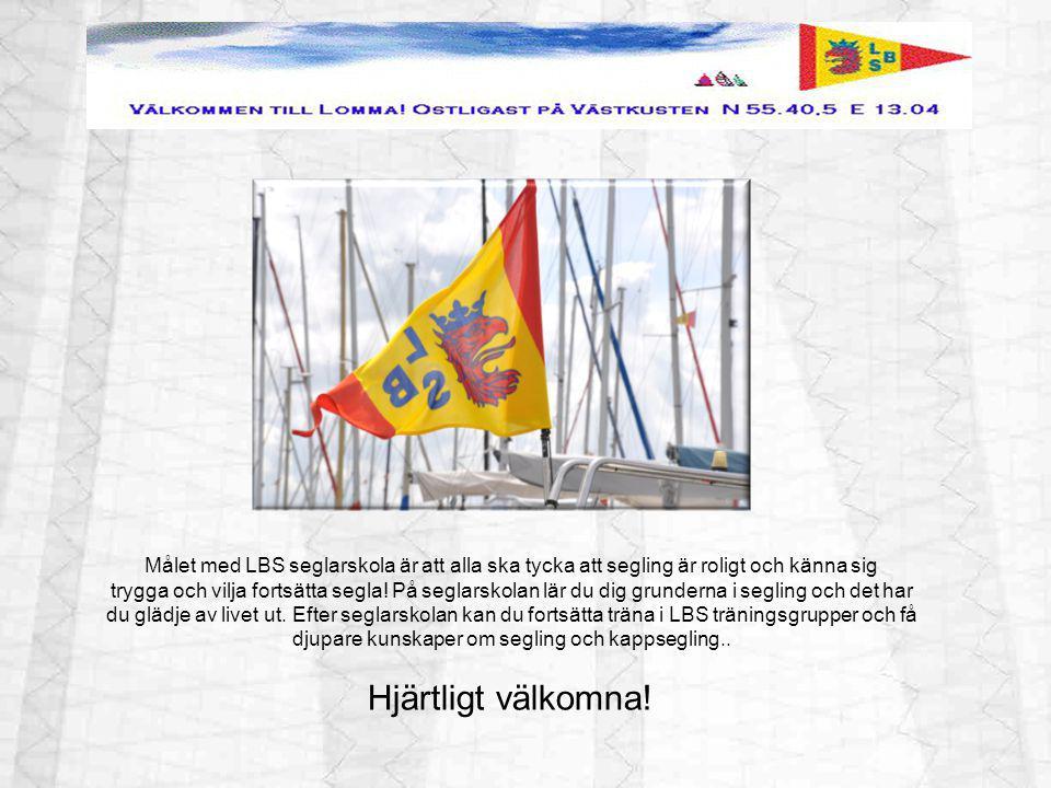 Målet med LBS seglarskola är att alla ska tycka att segling är roligt och känna sig trygga och vilja fortsätta segla! På seglarskolan lär du dig grund