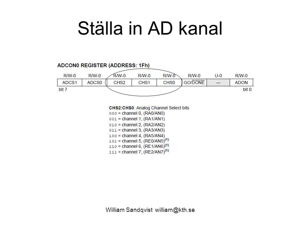 William Sandqvist william@kth.se Ställa in AD kanal