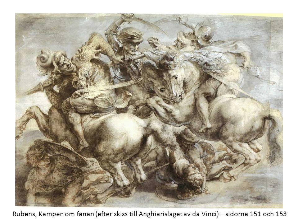 Rubens, Kampen om fanan (efter skiss till Anghiarislaget av da Vinci) – sidorna 151 och 153