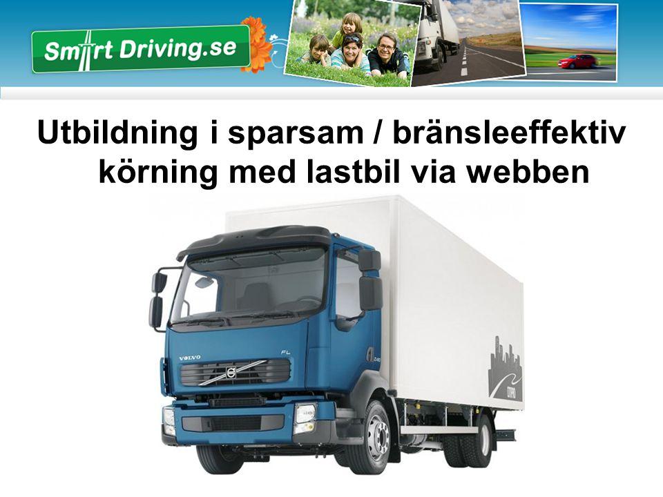 Utbildning i sparsam / bränsleeffektiv körning med lastbil via webben