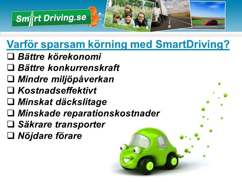 Varför sparsam körning med SmartDriving.