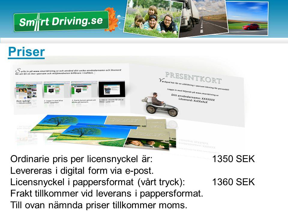 Priser Ordinarie pris per licensnyckel är: 1350 SEK Levereras i digital form via e-post.