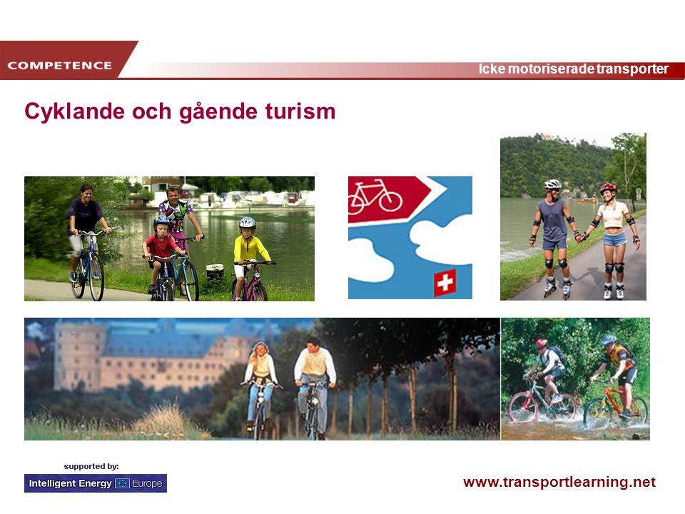 www.transportlearning.net Icke motoriserade transporter Cyklande och gående turism