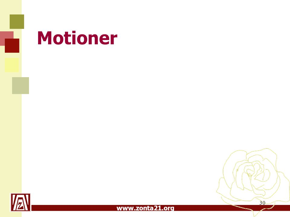 www.zonta21.org Motioner 30