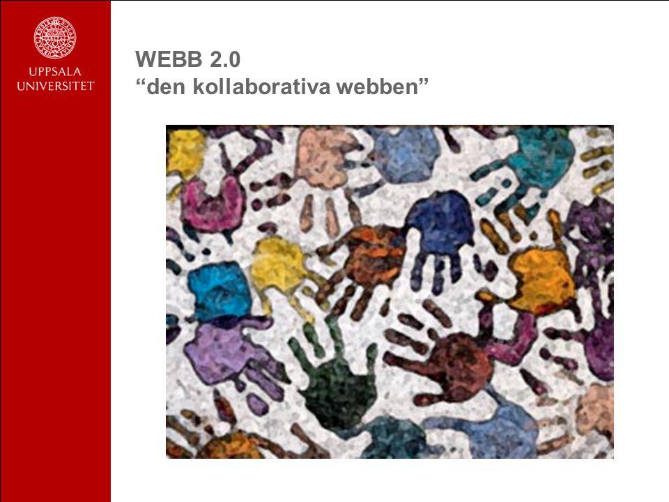 WEBB 2.0 den kollaborativa webben