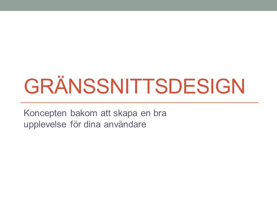 Kursens Centrala Punkter Gränssnitt för en applikation.