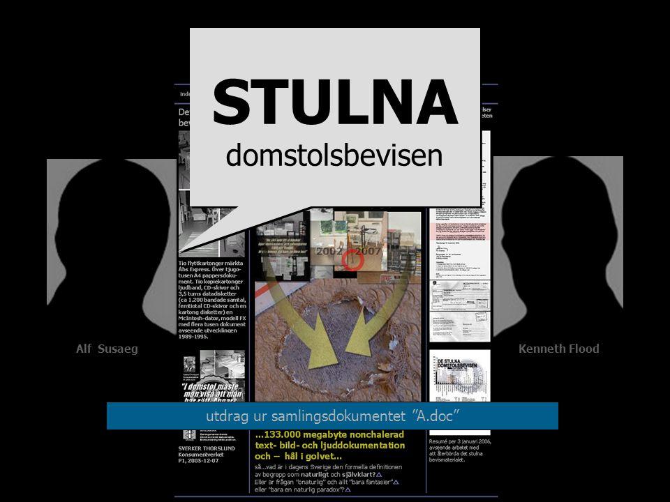 Alf Susaeg Kenneth Flood utdrag ur samlingsdokumentet A.doc STULNA domstolsbevisen