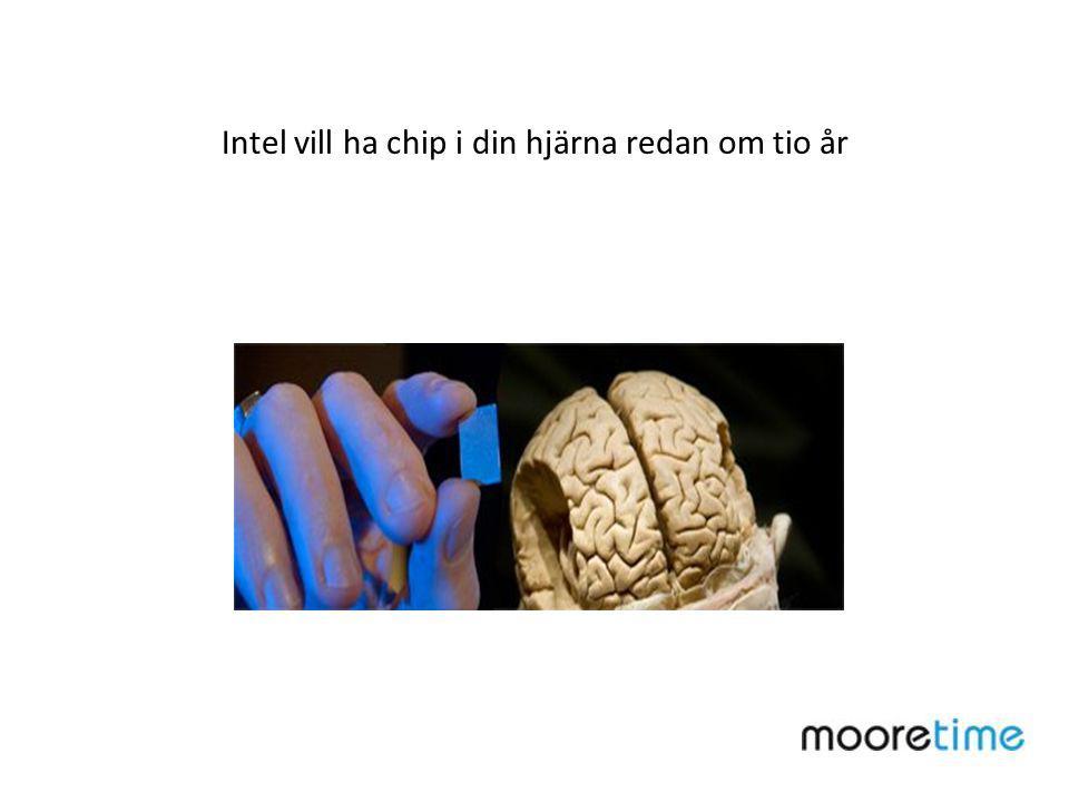 Intel vill ha chip i din hjärna redan om tio år