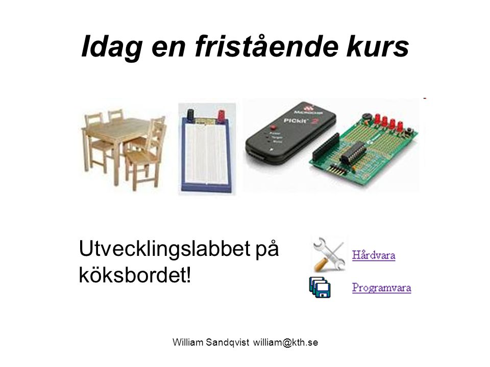 Så här ser de första 700 8-bitstalen ut … William Sandqvist william@kth.se char rand( void ); 100 190 223 239 247 251 253 254 255 127 191 223 111 183 219 109 …