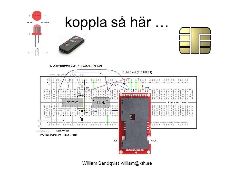 William Sandqvist william@kth.se koppla så här …