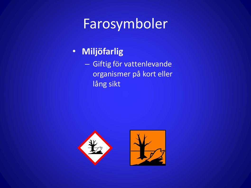 Farosymboler Miljöfarlig – Giftig för vattenlevande organismer på kort eller lång sikt