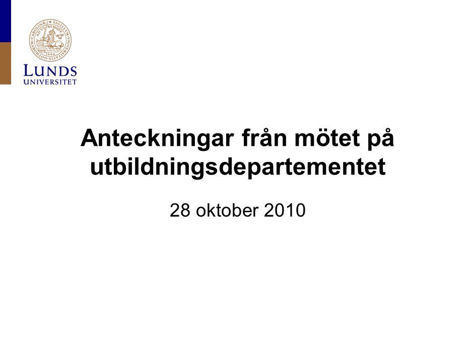 Anteckningar från mötet på utbildningsdepartementet 28 oktober 2010