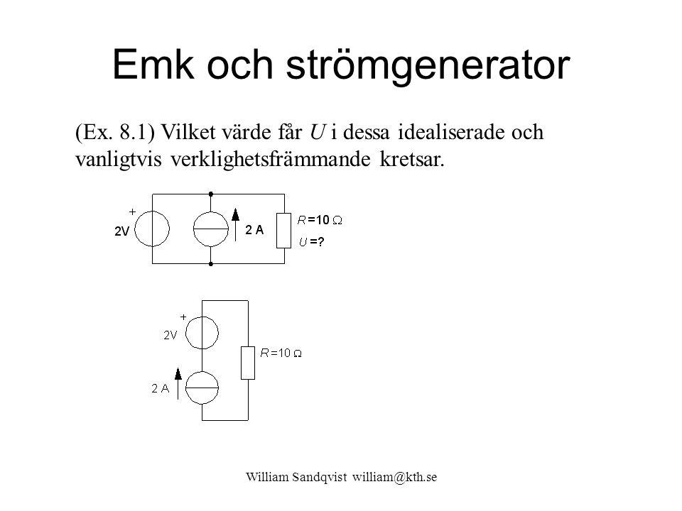 William Sandqvist william@kth.se Tvåpolssatsen steg för steg … 10  5=50 Elektronikprefix [V] [k  ] [mA] (8.4)