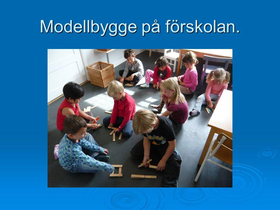 Modellbygge på förskolan.