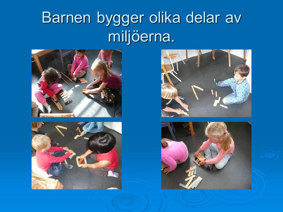 Barnen bygger olika delar av miljöerna.