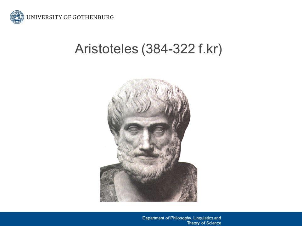 Platon och Aristoteles: skillnader och likheter Aristoteles accepterar inte Platons idélära (idéerna plockas ner och placeras i sina respektive objekt; form/materia) Mer empiriskt lagd (våra vanliga sinnen kan ge kunskap) Etiken (svaret på vad som utgör det goda livet) grundas i den mänskliga naturen Det moraliska livet är det goda livet