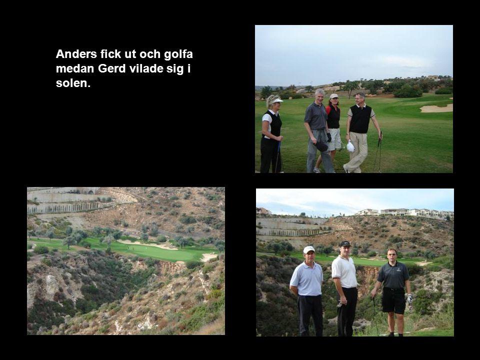 Anders fick ut och golfa medan Gerd vilade sig i solen.