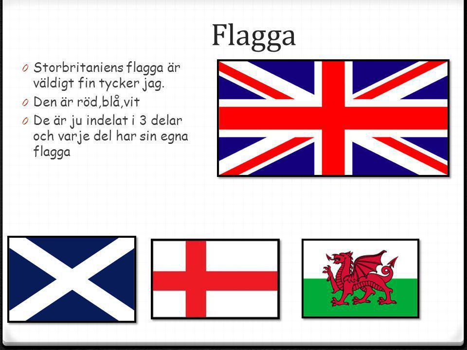 Flagga 0 Storbritaniens flagga är väldigt fin tycker jag. 0 Den är röd,blå,vit 0 De är ju indelat i 3 delar och varje del har sin egna flagga