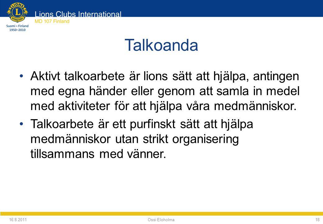Talkoanda Aktivt talkoarbete är lions sätt att hjälpa, antingen med egna händer eller genom att samla in medel med aktiviteter för att hjälpa våra medmänniskor.
