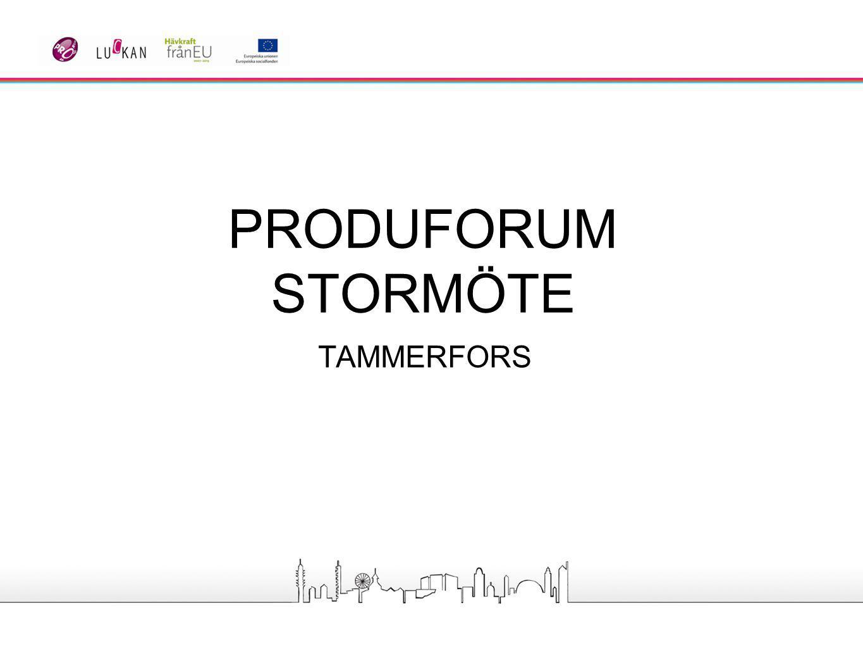 PRODUFORUM STORMÖTE TAMMERFORS