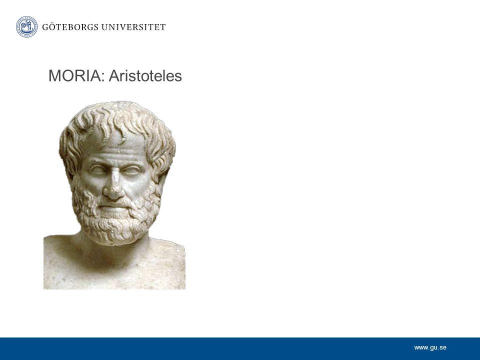 www.gu.se Aristoteles (384 – 322 f.kr) Teleologi (metafysik) Människans natur Det goda livet Dygdetik (Moraliskt ansvar)