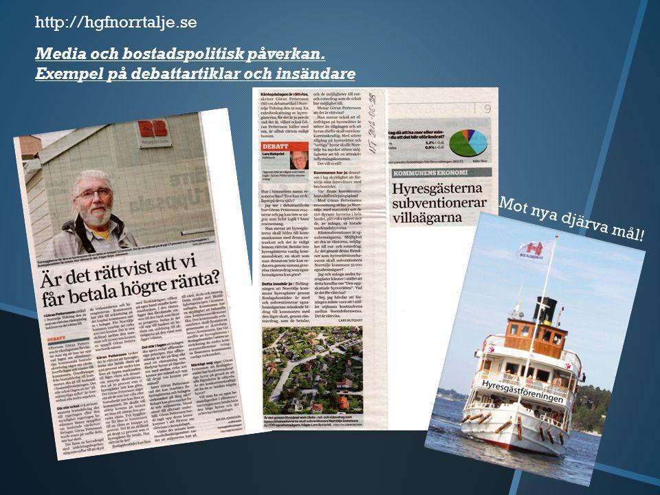  Vi har också tillsammans med Kommunföreningen i Norrtälje och andra LH varit ganska verksamma med insändare och debattartiklar i lokalpressen.