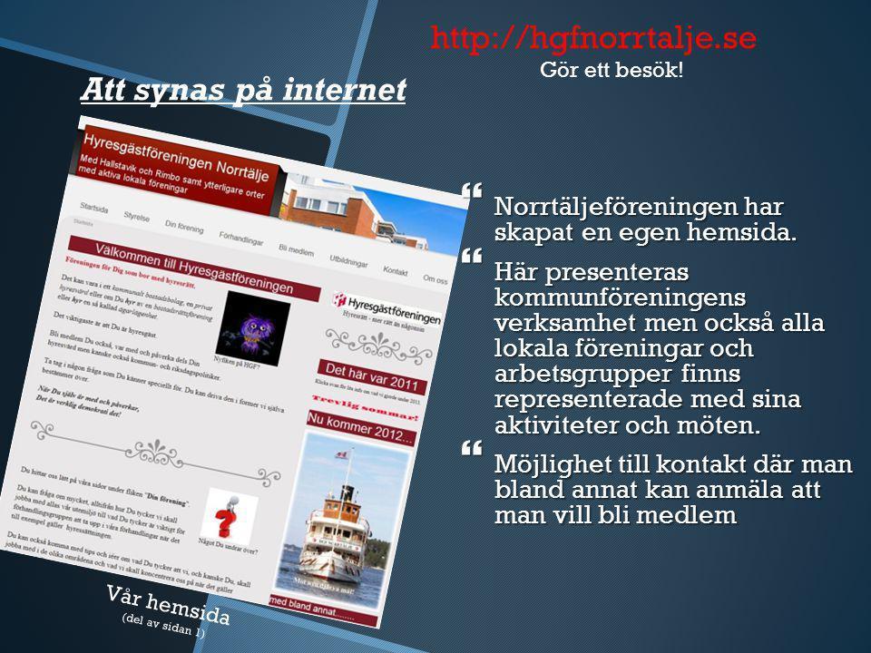 http://hgfnorrtalje.se Media och bostadspolitisk påverkan.