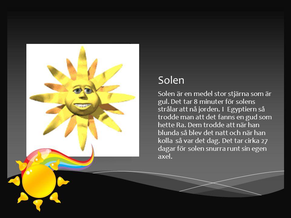 Solen Solen är en medel stor stjärna som är gul.