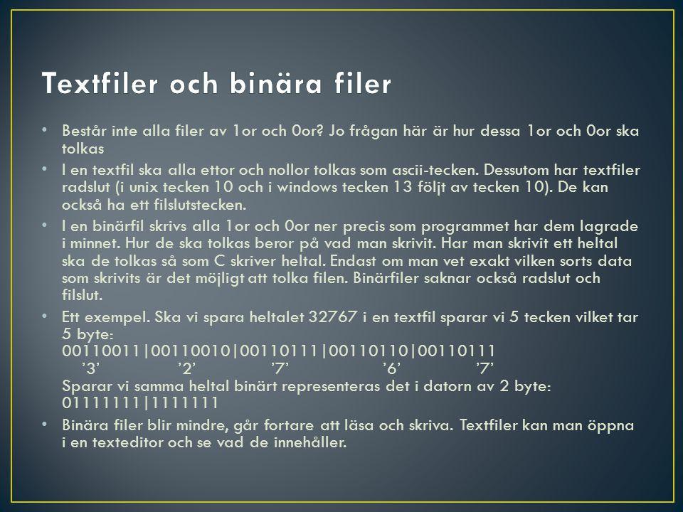 Består inte alla filer av 1or och 0or.