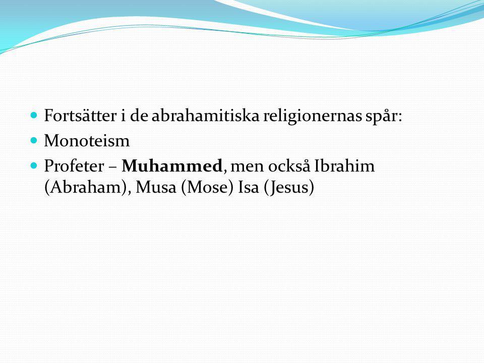 Islams grunder Islam betyder ungefär underkastelse eller hängivenhet Hängivenheten i att följa Gud, Guds vilja och den för människorna utstakade vägen