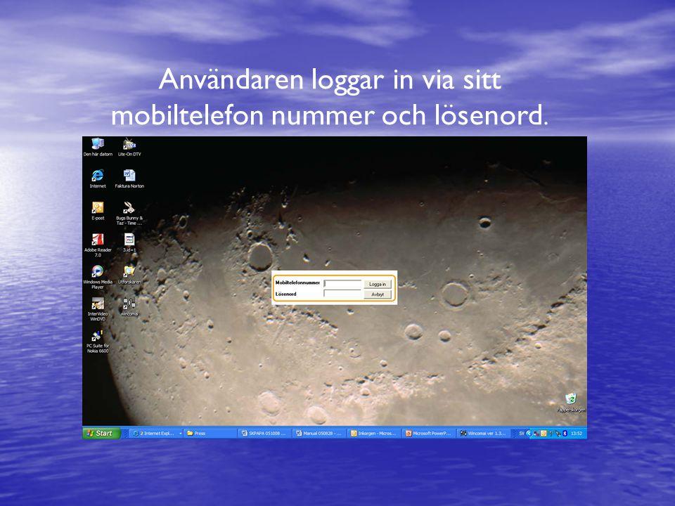 Användaren loggar in via sitt mobiltelefon nummer och lösenord.