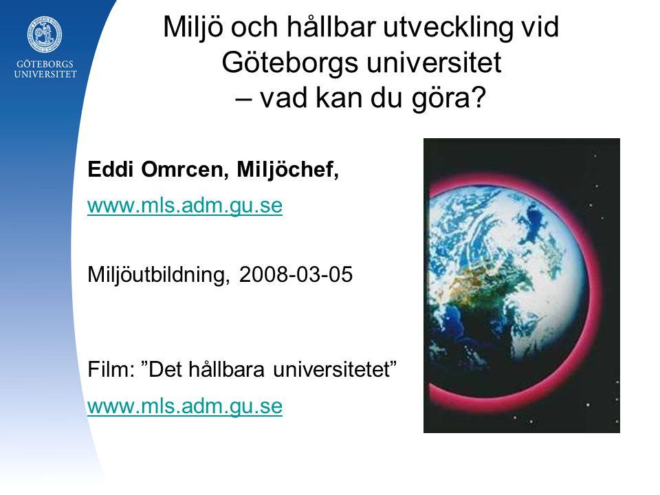 Miljö och hållbar utveckling vid Göteborgs universitet – vad kan du göra.