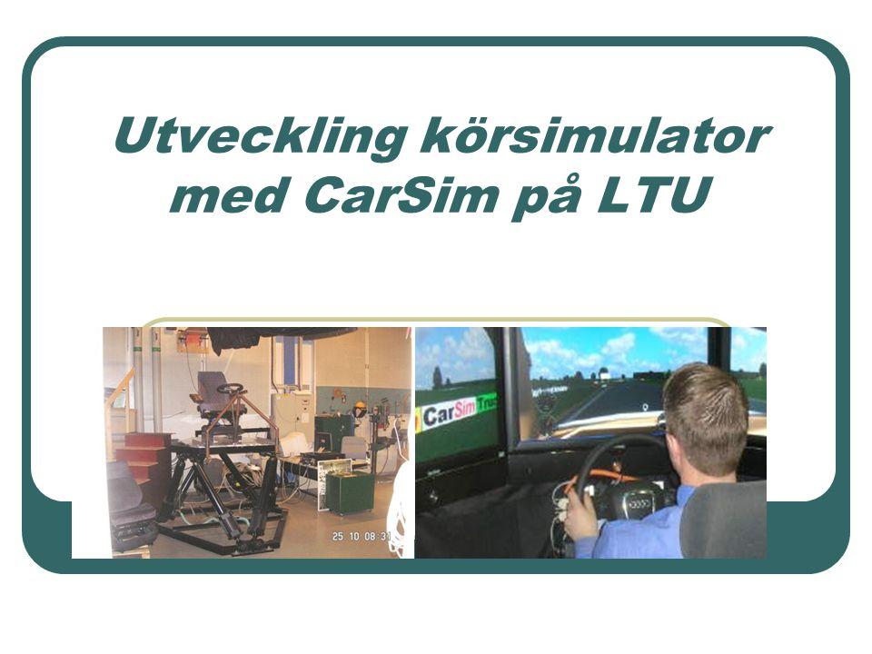 Utveckling körsimulator med CarSim på LTU