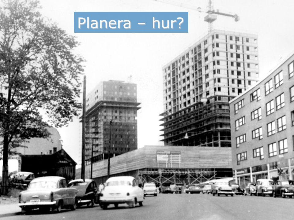 Regional utveckling Planera – hur?
