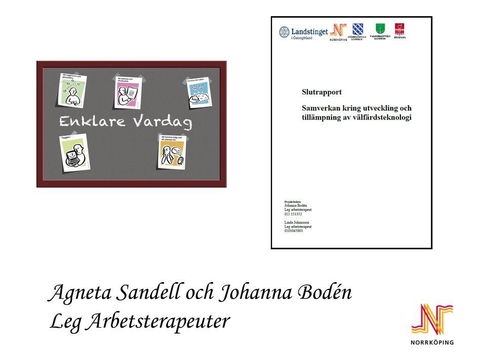 Agneta Sandell och Johanna Bodén Leg Arbetsterapeuter