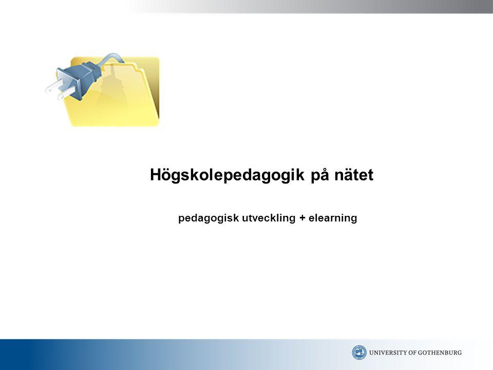 Högskolepedagogik på nätet pedagogisk utveckling + elearning
