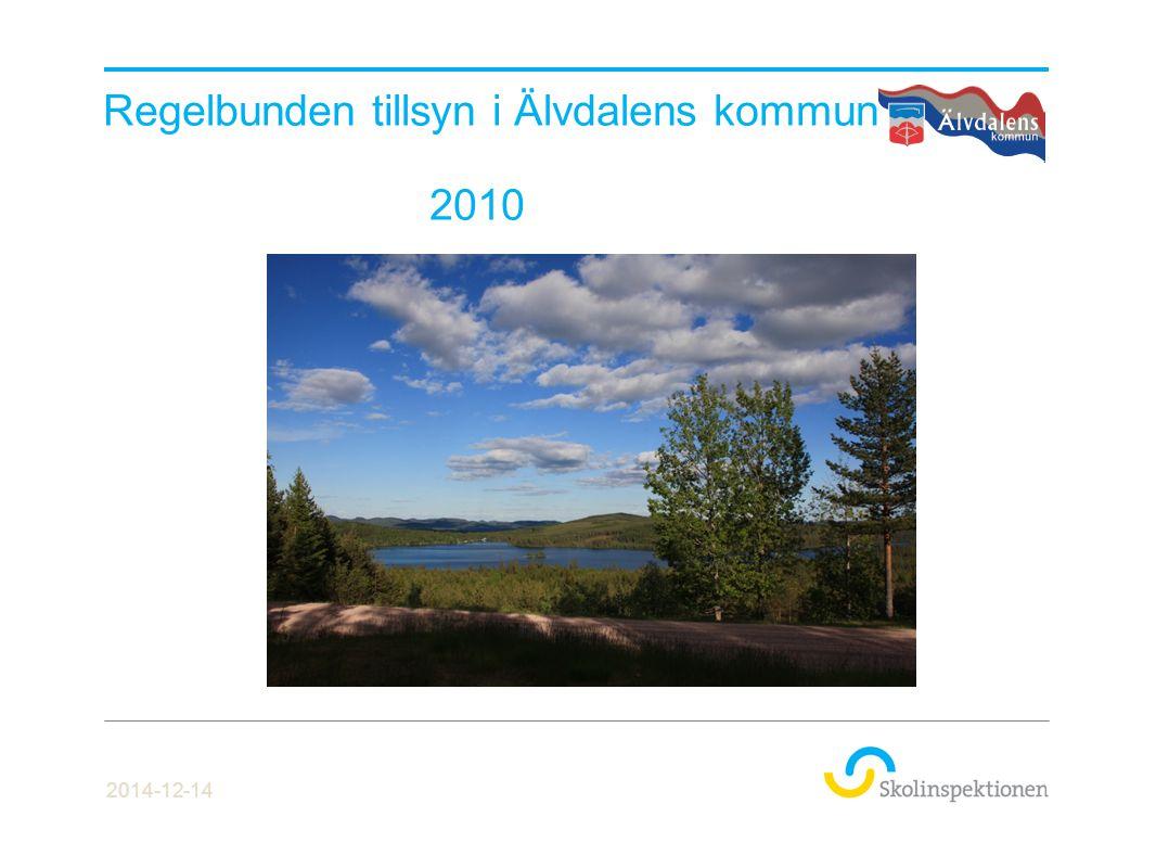 Regelbunden tillsyn i Älvdalens kommun 2010 2014-12-14