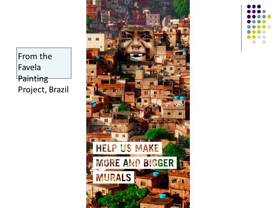 www.boomerang.nl/f avela/ From theFavelaPaintingProject, Brazil