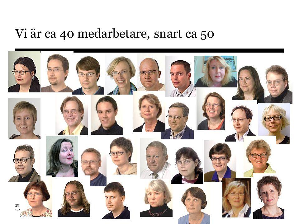 Sidnummer 2014-12-14 11 Vi är ca 40 medarbetare, snart ca 50