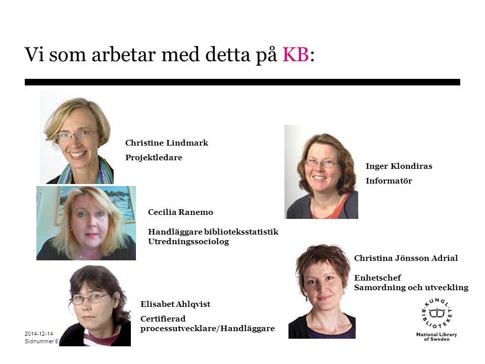 Sidnummer 2014-12-14 9 Om oss på KB Nationell samverkan
