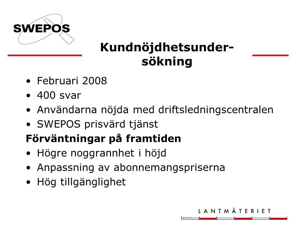 Februari 2008 400 svar Användarna nöjda med driftsledningscentralen SWEPOS prisvärd tjänst Förväntningar på framtiden Högre noggrannhet i höjd Anpassn