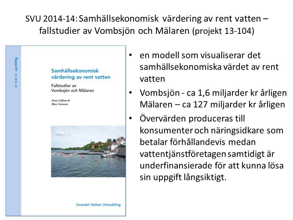 SVU 2014-13: Beslutsstöd inför stora investeringar inom VA – hållbarhetsanalyser och samhällsekonomiska bedömningar (projekt 13-103) hållbarhetsanalys och samhällsekonomisk analys som underlag i komplexa beslutssituationer Illustreras genom två fallstudier i Göteborg
