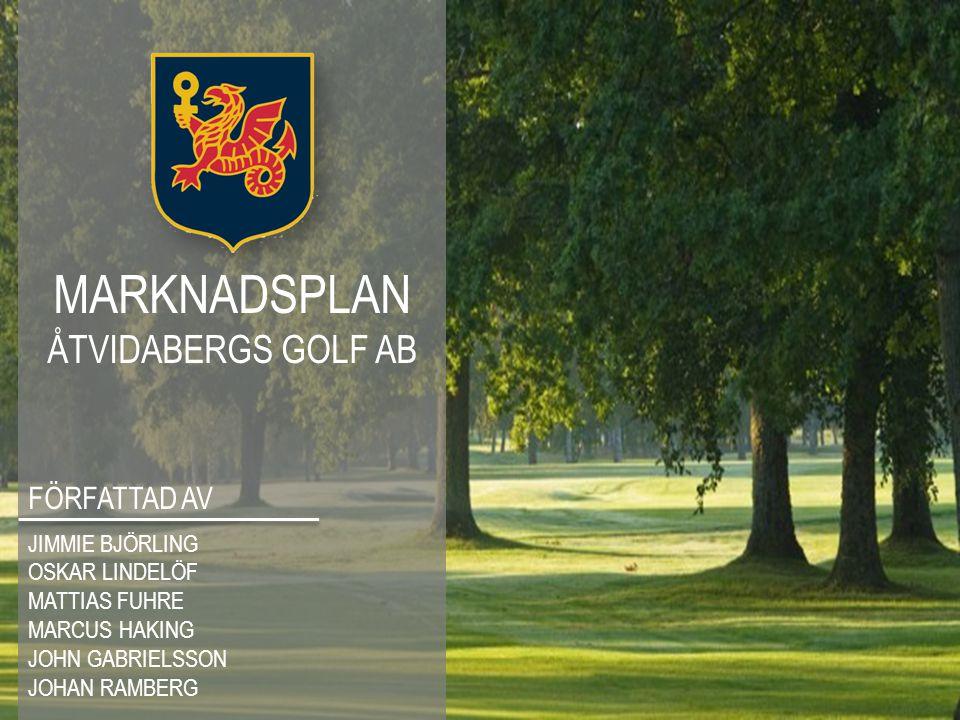 I denna marknadsplan analyseras Åtvidabergs Golf AB som företag i golfbranschen.
